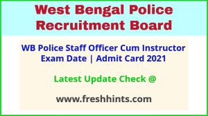 West Bengal Police Staff Officer Exam Call Letter 2021