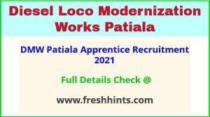 DMW Patiala Apprentice Recruitment 2021