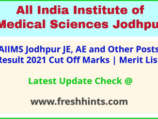 AIIMS Jodhpur Junior Engineer Assistant Engineer Selection List 2021
