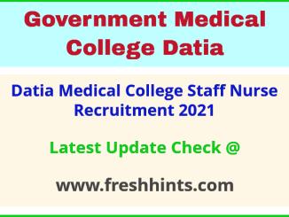 GMC Datia Staff Nurse Bharti 2021