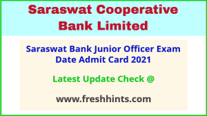 Saraswat Bank Grade B Exam Call Letter 2021
