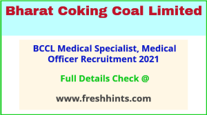 BCCL medical specialist, officer recruitment 2021