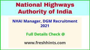 NHAI Manager, DGM Recruitment 2021