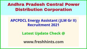 APCPDCL JLM Grade 2 Vacancy 2021