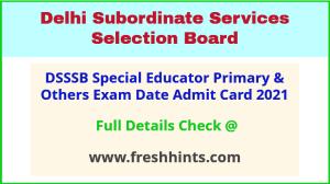 Delhi DSSSB Exam Hall Ticket 2021