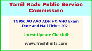 TN Agriculture Officer Horticulture Officer Admit Card 2021