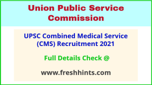 UPSC Combined Medical Service Vacancy Notification 2021