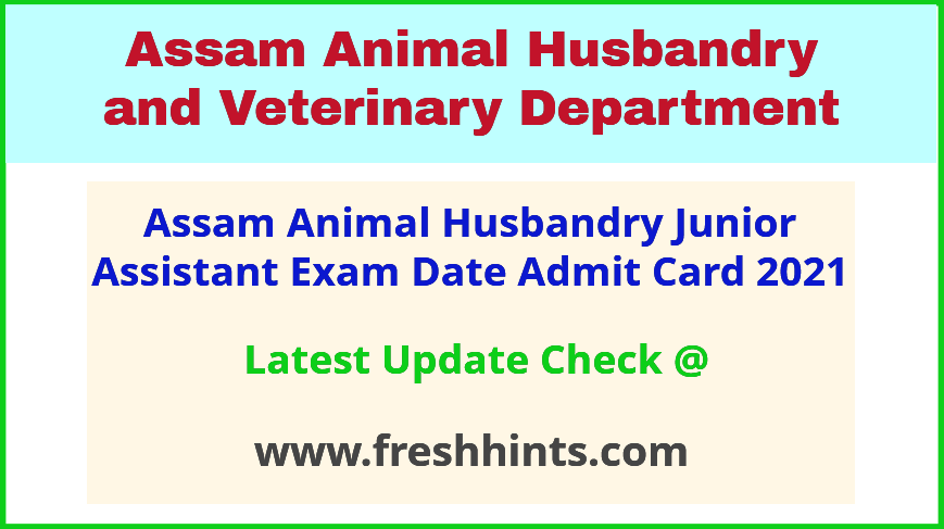 Assam AH and Veterinary Department Grade 3 Hall Ticket 2021