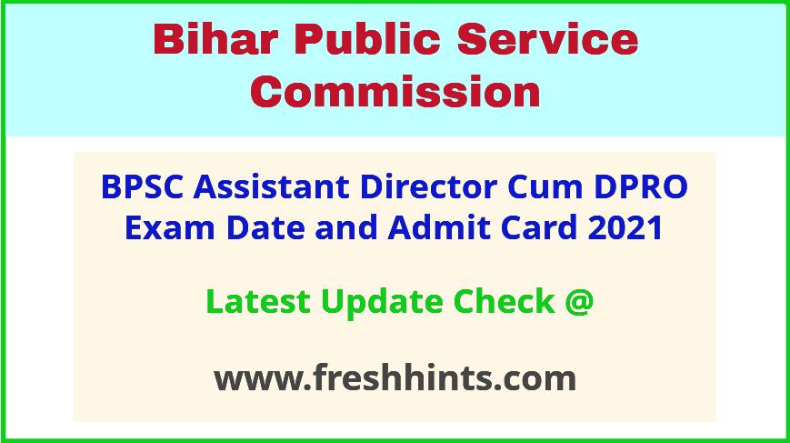 Bihar Assistant Director Admit Card 2021