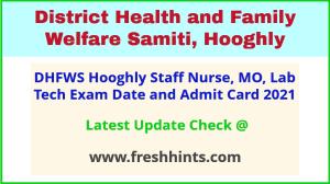 District Health and Family Welfare Samiti Hooghly Exam Hall Ticket 2021
