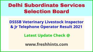 DSSSB Delhi VLI and JTO Selection List 2021