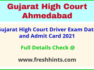 Gujarat HC Driver Exam Admit Card 2021