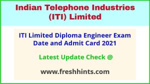 ITI Limited DE Exam Hall Ticket 2021