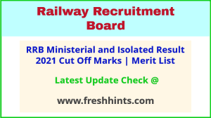 RRB Ministerial and Isolated Selection List 2021