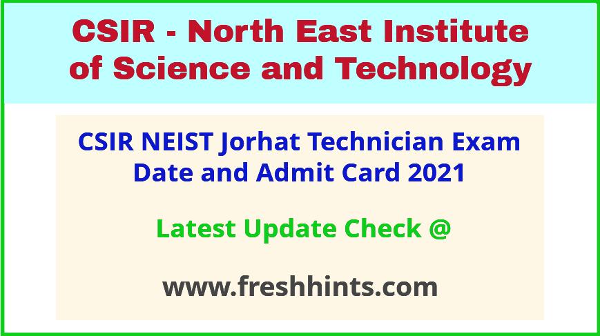 CSIR Jorhat Technician Exam Hall Ticket 2021
