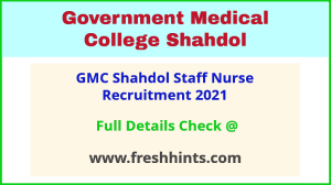 GMC Shahdol Staff Nurse Vacancy Notification 2021