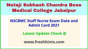 Jabalpur Medical College Staff Nurse Exam Hall Ticket 2021