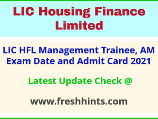LIC HFL Assistant Manager Exam Hall Ticket 2021