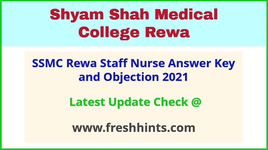 Shyam Shah Medical College Staff Nurse Exam Answer Sheet 2021