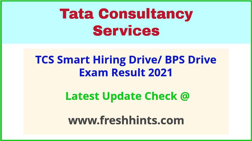 TCS BPS Smart Hiring Drive Exam Results 2021