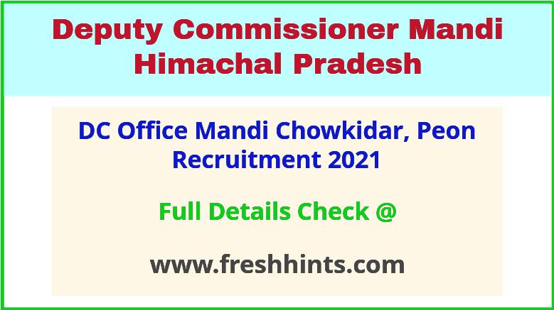 dc office mandi chowkidar, peon recruitment 2021