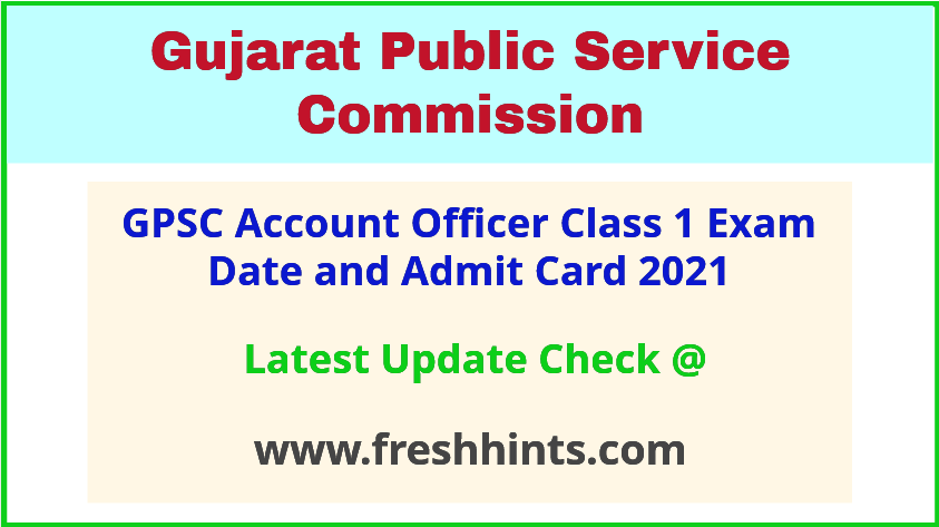 Gujarat AO Class 1 Exam Admit Card 2021