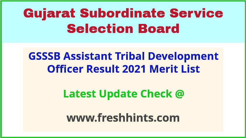 Gujarat Assistant Tribal Development Officer Selection List 2021