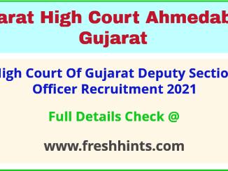 high court of gujarat deputy section officer recruitment 2021