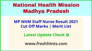 NHM Madhya Pradesh Staff Nurse Selection List 2021