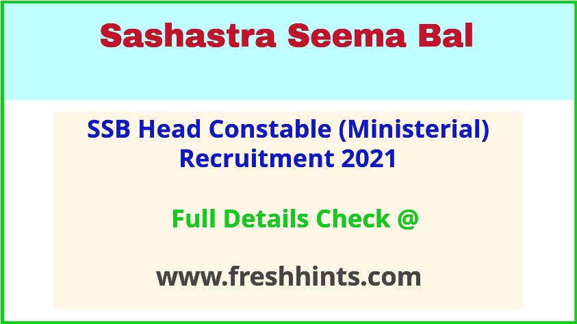 ssb head constable (Ministerial) recruitment 2021