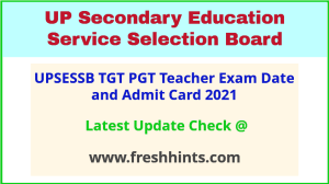UPSESSB TGT PGT Teacher Exam Hall Ticket 2021