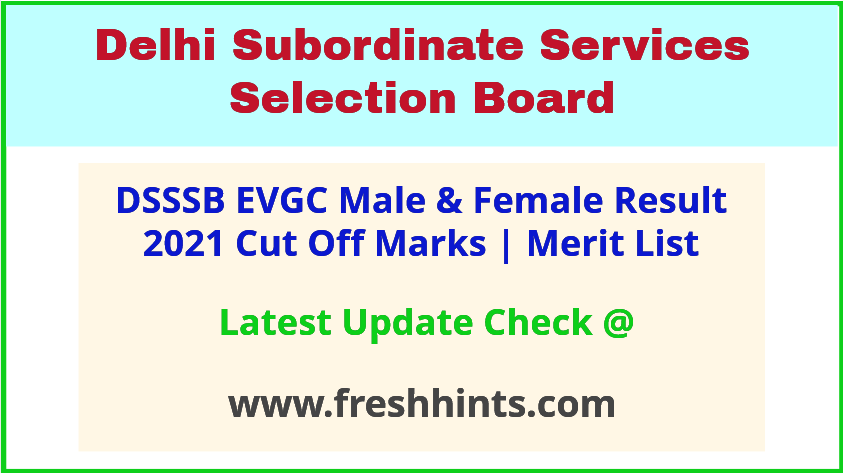 DSSSB Educational and Vocational Guidance Counselor Selection List 2021