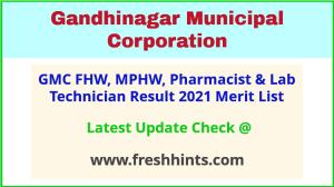 Gandhinagar Municipal Corporation Selection List 2021