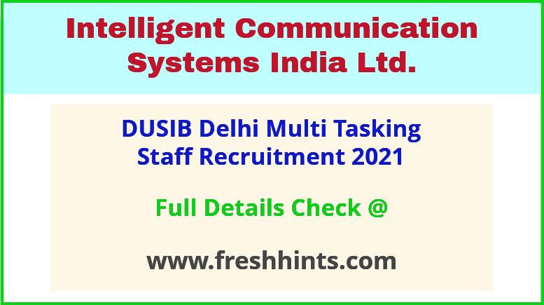 icsil delhi multi tasking staffrecruitment 2021