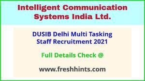 icsil delhi multi tasking staff recruitment 2021