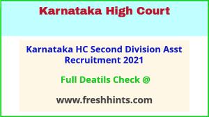 karnataka hc Second Division Asst recruitment 2021