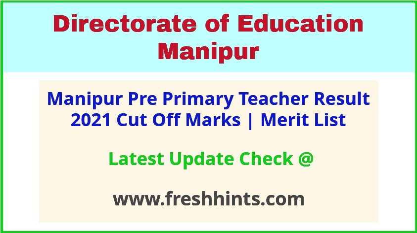 Manipur Primary Teacher Selection List 2021