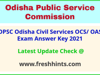 Odisha Civil Services Exam Answer Key 2021