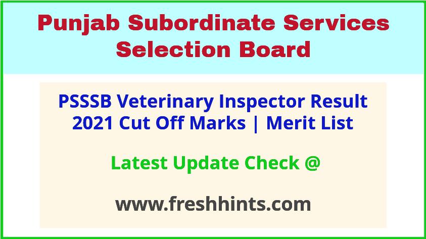 Punjab Veterinary Inspector Selection List 2021