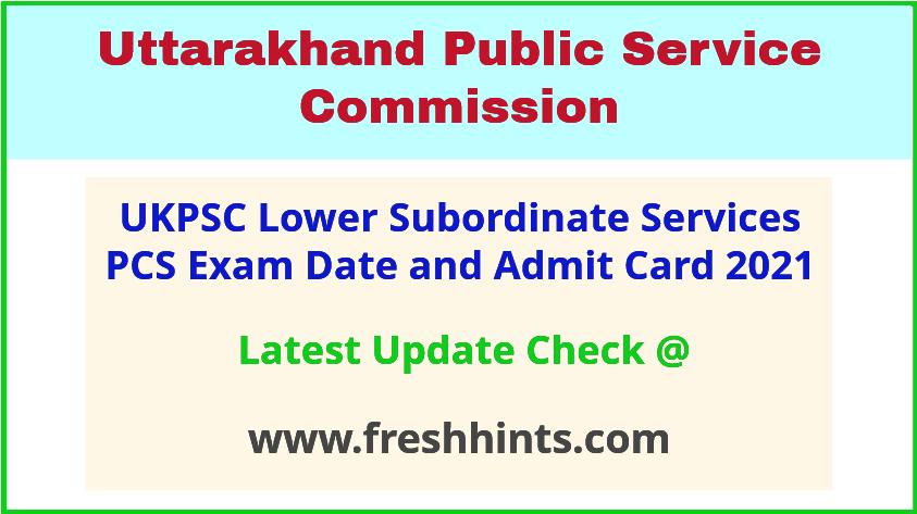 Uttarakhand Lower Subordinate Services Exam Hall Ticket 2021