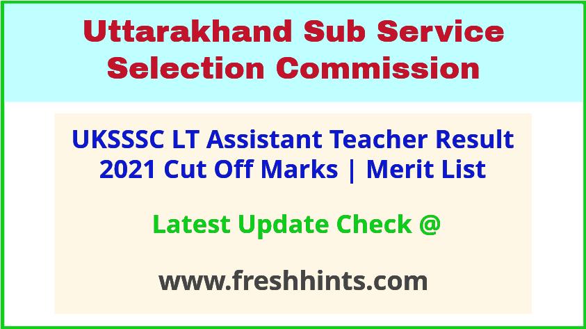 Uttarakhand LT Grade Assistant Teacher Selection List 2021