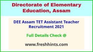 DEE Assam TET teacher recruitment 2021