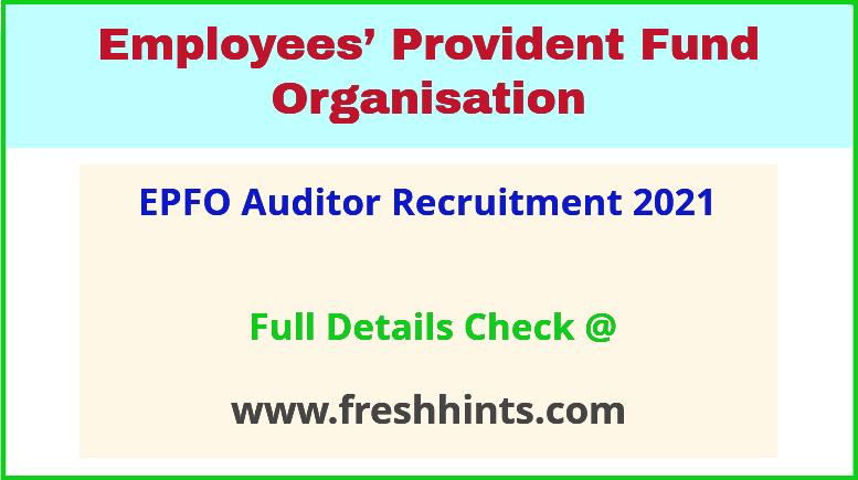 EPFO auditor , AAO recruitment 2021