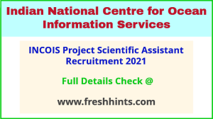 INCOIS PSA recruitment 2021
