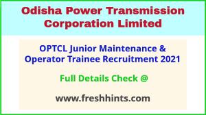 OPTCL junior maintenance recruitment 2021