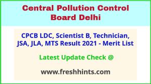 Central Pollution Control Board Delhi Selection List 2021
