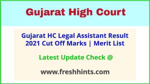 Gujarat HC Legal Assistant Selection List 2021