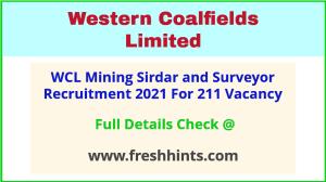 Western Coalfields Mining Sirdar Surveyor Vacancy 2021