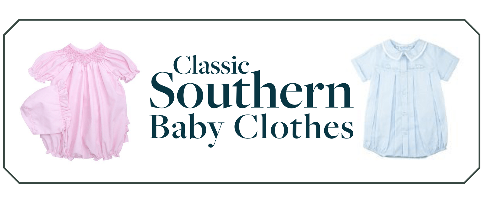 Classic southern baby clothes