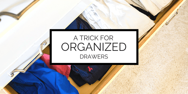 keep your drawers organized